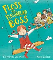 Floss the Playground Boss by Averiss, Corrinne-ExLibrary