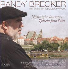 Randy Brecker - Nostalgic Journey: Tykocin Jazz Suite - CD