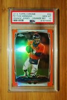 PEYTON MANNING - 2014 Topps Chrome Orange Refractor #42 PSA 10 GEM MINT