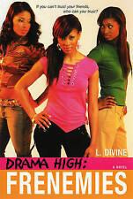Drama High: Frenemies, L. Divine, Very Good Book