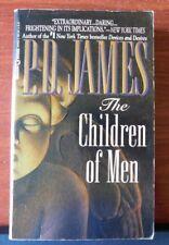 The Children of Men - by P D James - 1992 Paperback