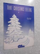 1946 That Christmas Feeling Sheet Music GeorgeWeiss,  Snow Covered Tree Artwork