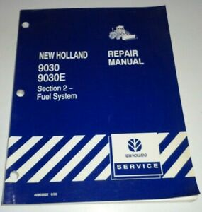 "New Holland 9030E 9030 Tractor ""FUEL SYSTEM"" Service Shop Repair Workshop Manual"