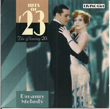 Various - The Roaring '20s - Hits Of '23 - Dreamy Melody (2004)