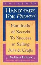 Handmade for Profit!: Hundreds of Secrets to Success in Selling Arts &-ExLibrary
