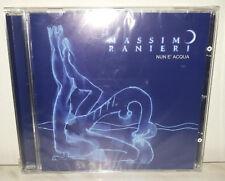 CD MASSIMO RANIERI - NUN E' ACQUA - NUOVO NEW