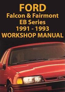 FORD FALCON & FAIRMONT EB Series WORKSHOP MANUAL: 1991-1993