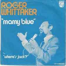 45 T  SP ROGER WHITTAKER *MAMY BLUE* & WHERE'S JACK*