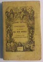 La morte del buon Dositeo - Sac. A. Lanfranchi - Tip. e Lib.Salesiana - 1885 - G