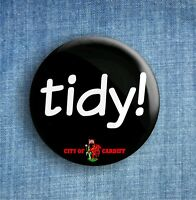 tidy! - City of Cardiff - Large Button Badge - 58mm diameter