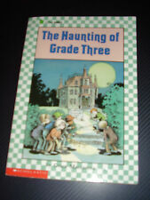The Haunting of Grade Three ~ Grace Maccarone Scholastic Pb 1987