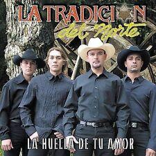 Tradicion Del Norte : Huella De Tu Amor CD