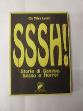 MILES LEVATI - SSSH! - ED.NOVA ARS LIBRARIA - 1°ED.1995