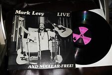 MARK LEVY LIVE AND NUCLEAR-FREE! New Clear LP NM 1983 Santa Cruz Folksinger