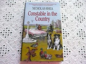 """""""Heartbeat"""": Constable In The Country. Nicholas Rhea.*SIGNED*.1st/HB/VGC.(WH)"""