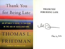 Thomas L. Friedman~SIGNED & DATED~Thank You for Being Late~1st/1st HC + Photos!