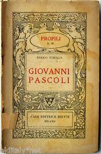 1939 Enrico Turolla - GIOVANNI PASCOLI- Profili Casa Editrice Bietti - n°86