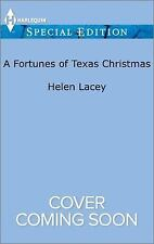 The Fortunes of Texas: A Fortunes of Texas Christmas by Helen Lacey (2017, Paper