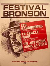 Affiche 60x80cm FESTIVAL BRONSON Les Baroudeurs, Le cercle noir, un justicier