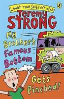 My Brother's Famous Bottom Gets Pinched by Jeremy Strong, Acceptable Used Book (