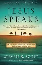 Jesus Speaks : 365 Days of Guidance and Encouragement, Straight from the...