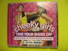 CHEEKY GIRLS-TAKE YOUR SHOES OFF. LTD ED 3 TRACK CD SINGLE. POP DISCO DANCE.