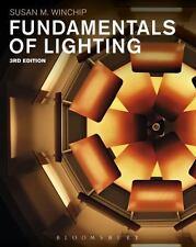 Fundamentals of Lighting by Susan M. Winchip ISBN:978-1501317668