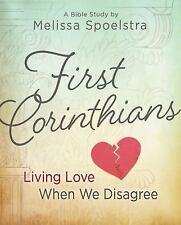 First Corinthians - Women's Bible Study Participant Book: Living Love When We Di