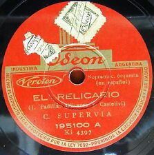 "10"" SUPERVIA CONCHITA Opera 78rpm Red Arg Odeon 195100 El Relicario/Lagarteranas"
