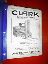 "CLARK ELECTRIC CARLOADER ""C"" FORK-LIFT TRUCK FACTORY PARTS MANUAL LIST NO. 50"