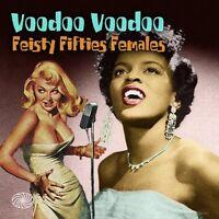 Various: Voodoo Voodoo: Feisty Fifties Females (CD)