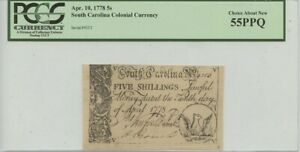 Apr.10 1778 5 Shillings South Carolina Colonial PCGS CH About New 55 PPQ