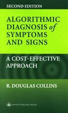 Algorithmic Diagnosis of Symptoms and Signs: A Cost-Effective Approach