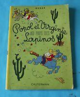 Ancien Album BD Hergé Popol et Virginie au Pays des Lapinos par Casterman 1952