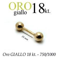 Piercing 10mm CORPO CAPEZZOLO LINGUA TRAGO ORECCHIO oro GIALLO 18kt. yellow GOLD