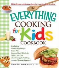 NEW The Everything Cooking for Kids Cookbook by Julien Ronni Litz