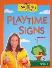 Signing Time!  Playtime Signs, Book 2 Rachel de Azevedo Coleman, Emilie de Azev