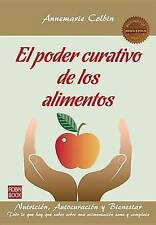 El poder curativo de los alimentos: Nutrición, autocuración y bienestar (Masters