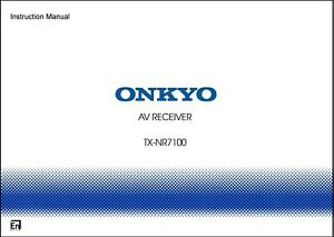Onkyo TX-NR7100 AV Receiver Owner's Manual - Operating Instructions - Full Color