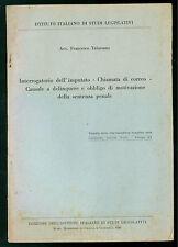 TALASSANO  INTERROGATORIO IMPUTATO CHIAMATA CORREO SENTENZA PENALE 1946 DIRITTO