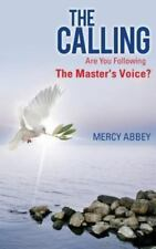 The Calling: Are You Following the Master's Voice? (Paperback or Softback)