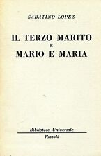 Sabatino Lopez = IL TERZO MARITO E MARIO E MARIA  BUR 1789-1790