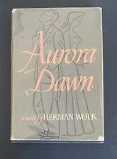 Aurora Dawn (Signed 1947 Book Club Edition) - Herman Wouk
