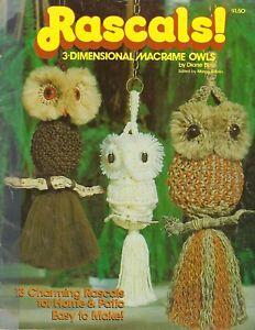 Rascals! 3-D 3-Dimensional Owls Patterns Rare Macrame Craft Book 13 Owl Designs