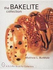 The Bakelite Collection by Burkholz, Matthew L. (Hardback book, 1997)