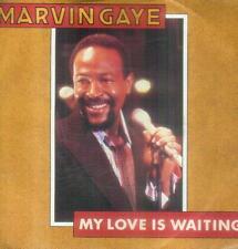 "7"" Marvin Gaye/My Love Is Waiting (UK)"