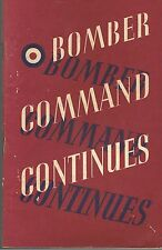 Bomber Command Continues, air ministry account of rising offensive .....H.M.S.O.
