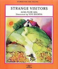 Strange Visitors (Stories for the Telling (Little Books)), Vivi Escriva, 1581052