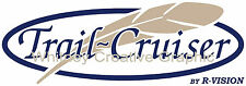 """TRAIL CRUISER"" With Feather  RV LOGO Graphic decal lettering 26"" x 9"""