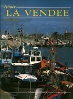 Livre aimer la Vendée Cécile Catherine éditions Ouest-france 1986 book